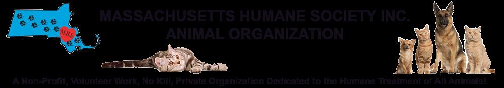 Massachusetts Humane Society Inc.